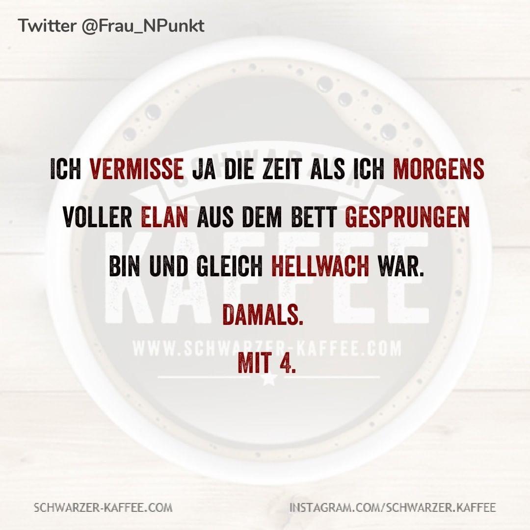 """Schwarzer Kaffee on Instagram: """"#schwarzerkaffee #sprüche #humor #love #happy #smile #laugh #life #kornwestheim #mehmet4fun #Kaffee"""""""