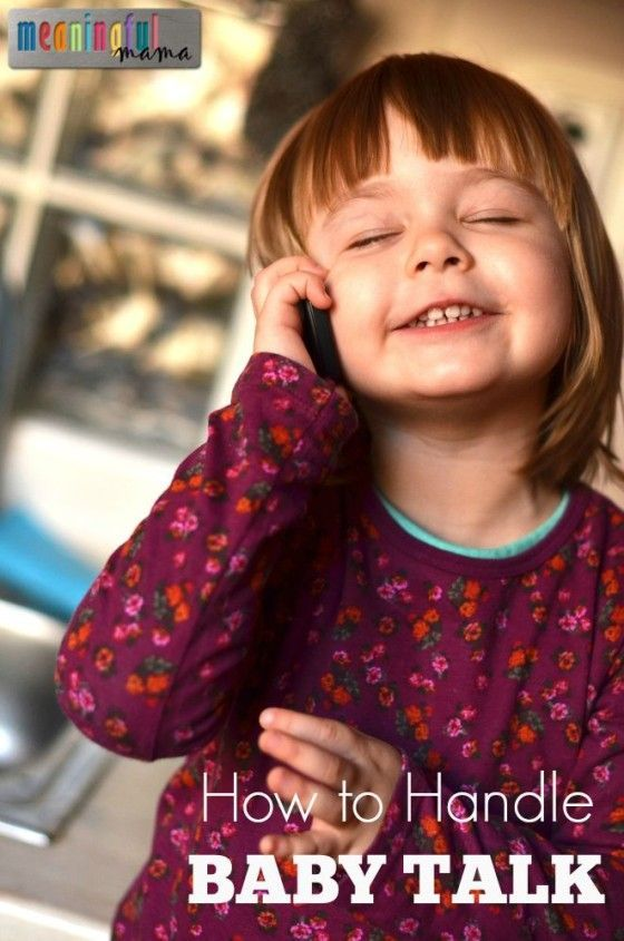 How to Handle Baby Talk - Parenting Tips - Mom Advice