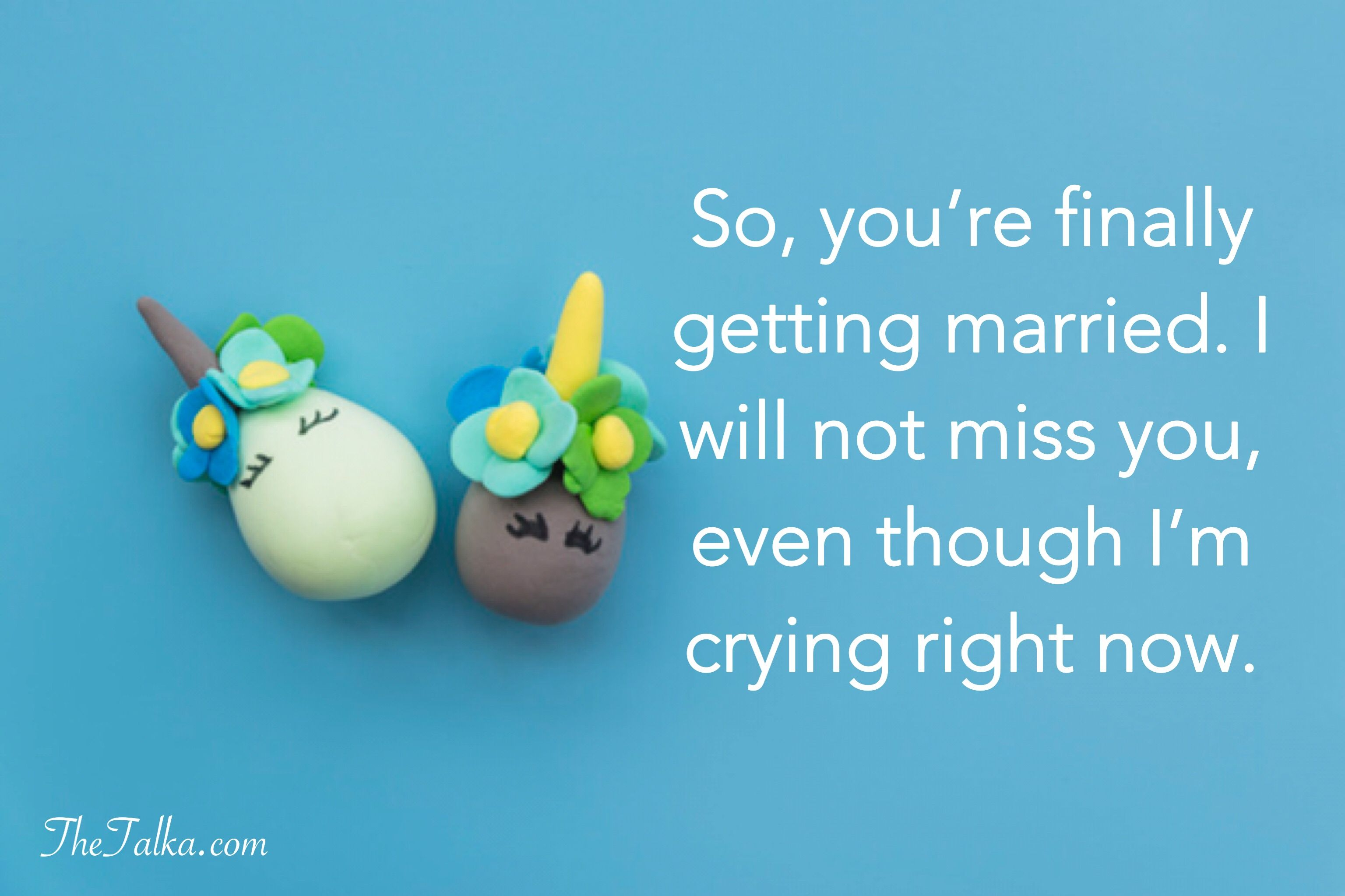 Wedding Wishes For Sister Marriage Quotes Funny Wedding Wishes For Sister Marriage Quotes