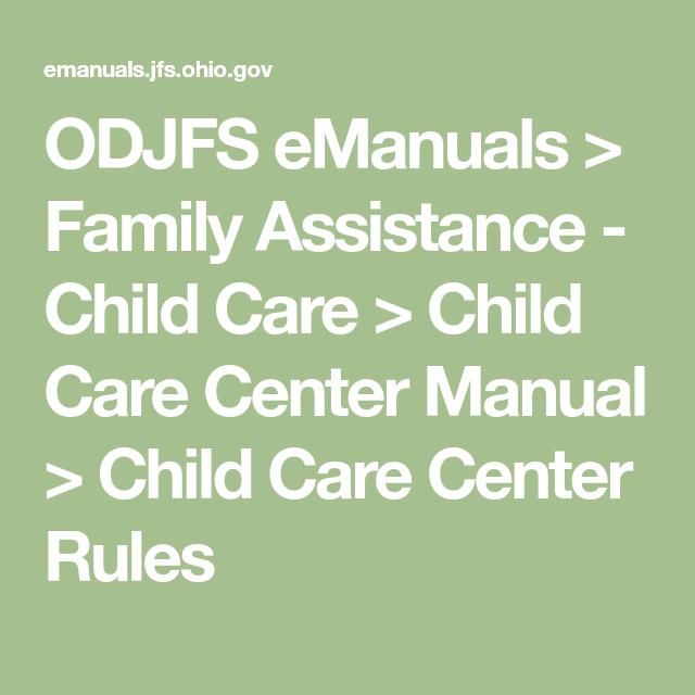 Odjfs Emanuals Family Assistance Child Care Child Care Center Manual Child Care Center Rules Childcare Center Childcare Medication Administration