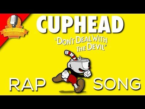 Cuphead Rap Song - Don't Deal With The Devil - E3 2017 (Feat