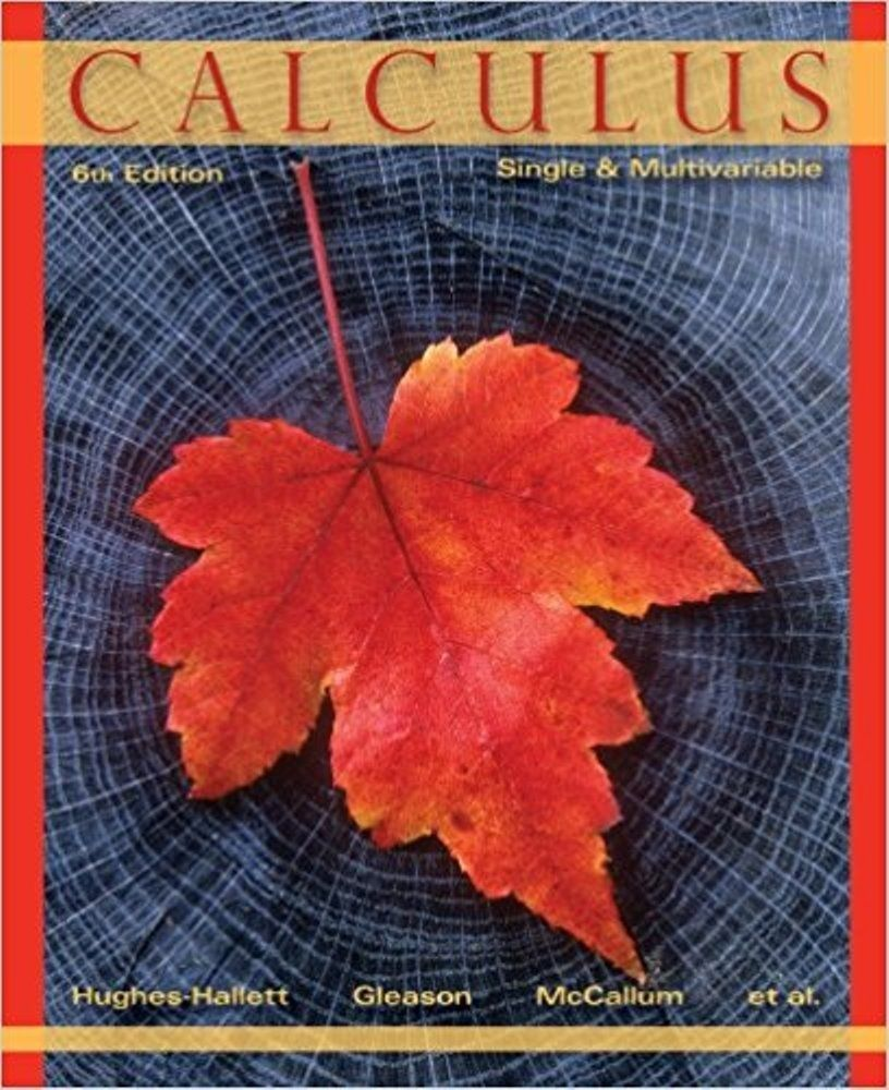 Calculus, Single and Multivariable (6th edition)ISBN-13: 978-0470888612ISBN