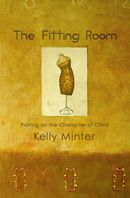 The Fitting Room by Kelly Minter