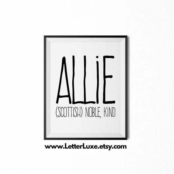 Allie name meaning art printable baby shower gift nursery allie name meaning art printable baby by letterluxeprintables negle Choice Image