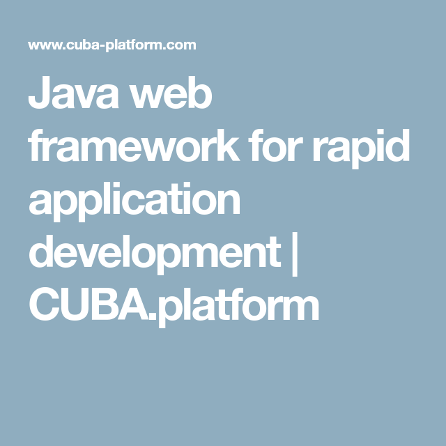 Java web framework for rapid application development | CUBA platform