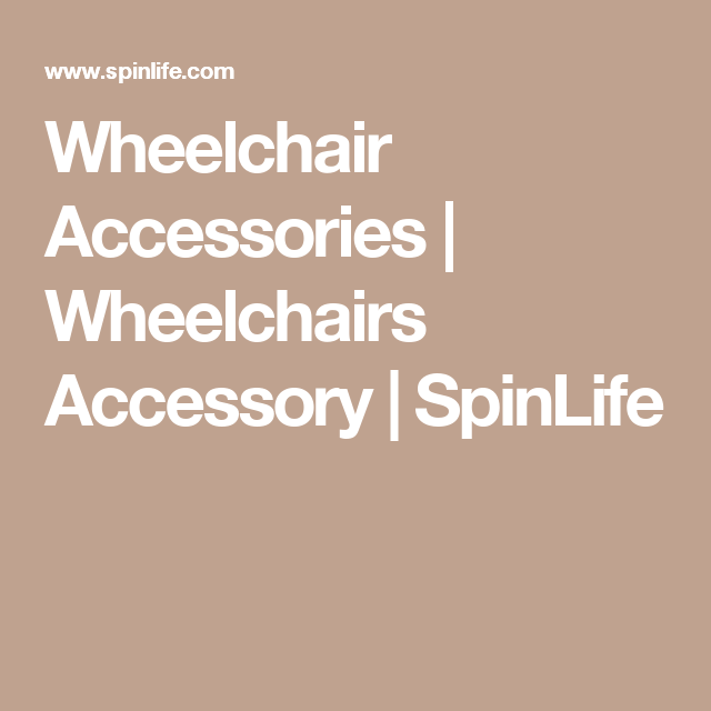 Wheelchair Accessories Wheelchairs Accessory Spinlife Mymobilityscooters Co Uk