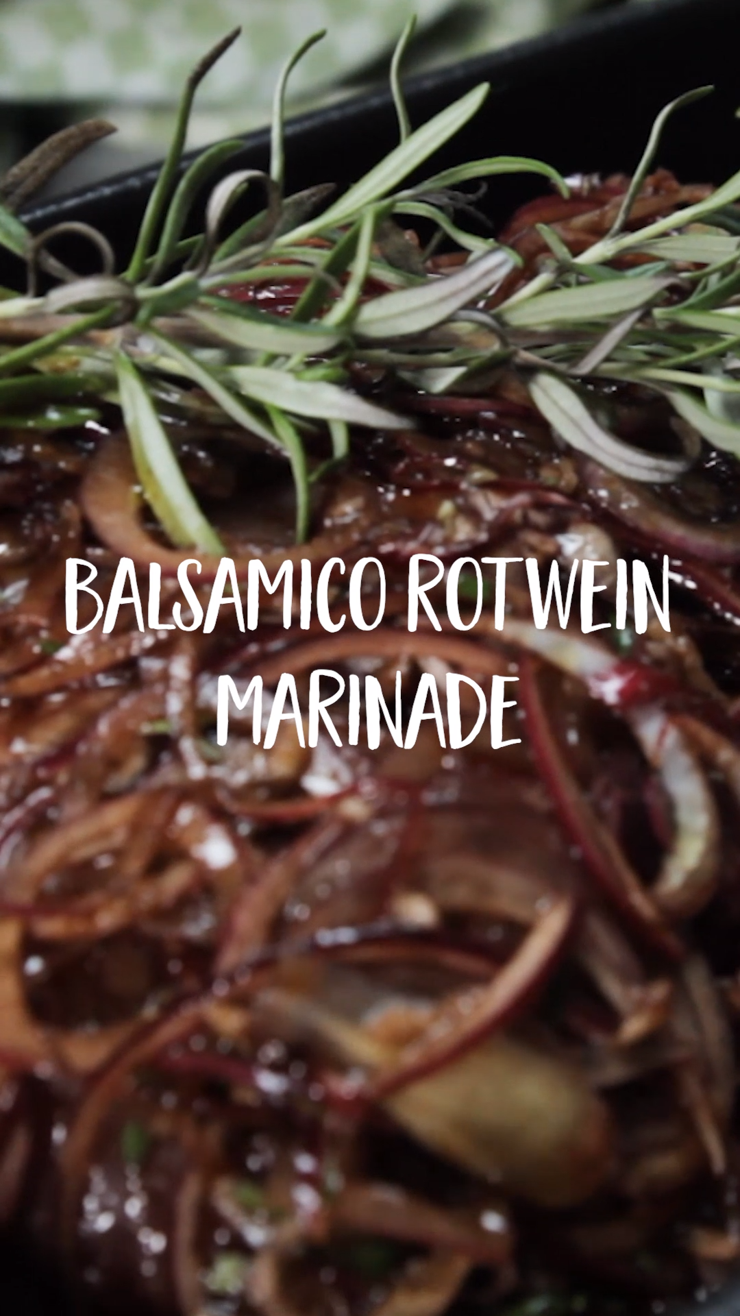 Balsamico Rotwein Marinade