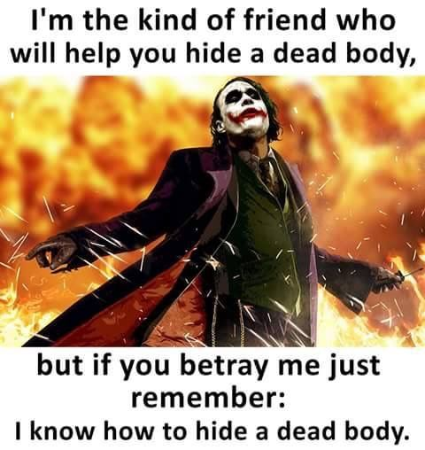 haha know your friends as well as your enemies know that