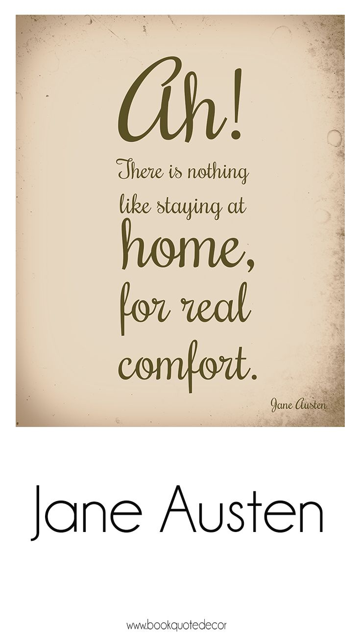 Jane Austen Quote Home Comfort Art Print For Your Wall Decor Click
