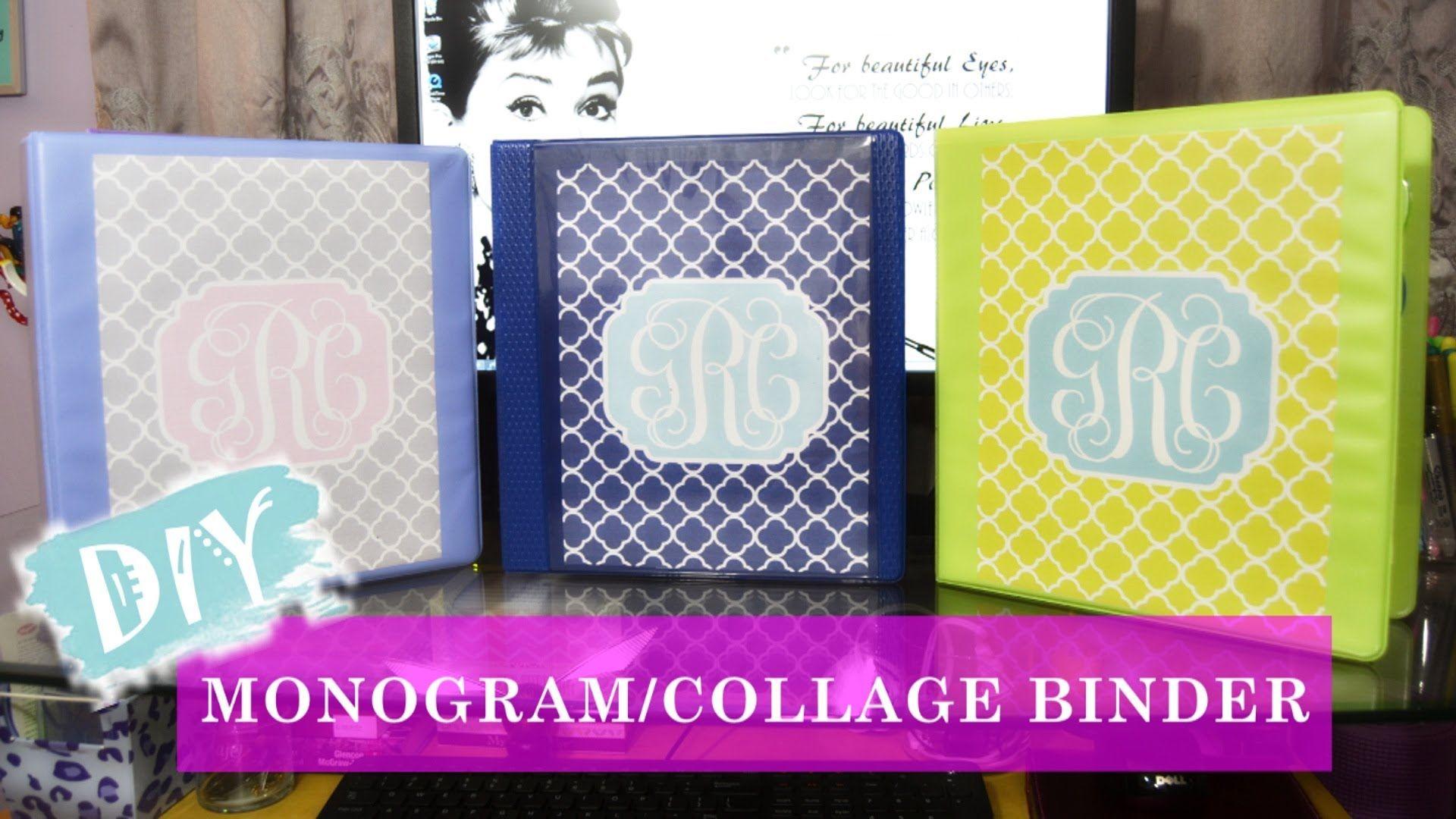 DIY: Monogram/Collage Binder| Back to School 13'