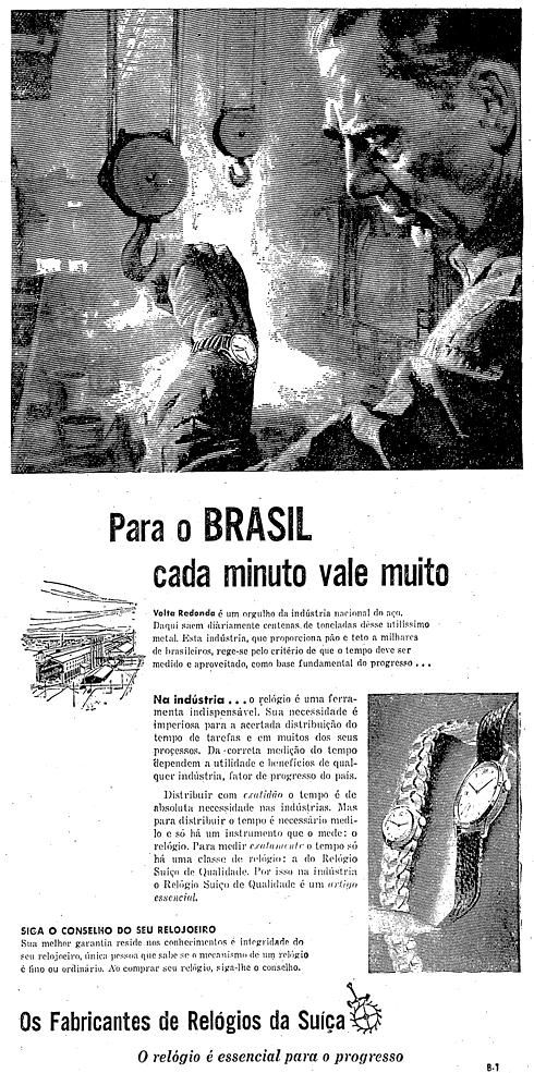 5b3512c42f7 Propaganda veiculada nos anos 50 que defendia a importância da Companhia  Siderúrgica Nacional para os Fabricantes de Relógio da Suíça