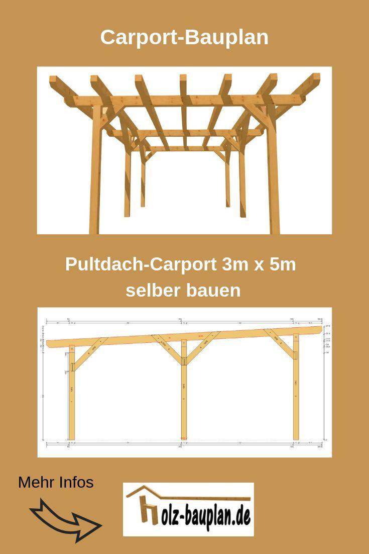 Carport Mit Pultdach Selber Bauen Carport Pultdach Bauplan Als Pdf Carport Carport Selber Bauen Carport Bauen