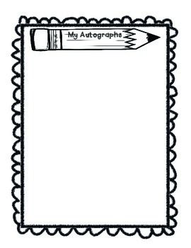 here is a fun autograph page for all your sweet kiddies to sign rh pinterest com Yearbook Autograph Page Template Yearbook Autograph Page Template
