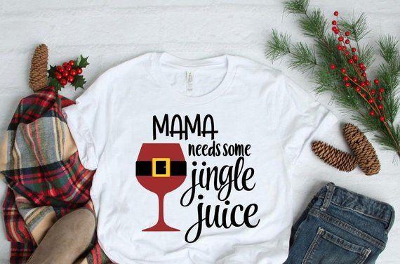 Jingle Juice, Christmas Shirt, Funny Christmas Shirts,For Women,Mom