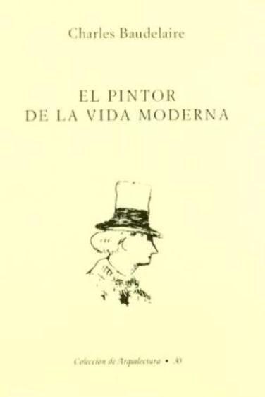 El pintor de la vida moderna, 2007  http://absysnetweb.bbtk.ull.es/cgi-bin/abnetopac01?TITN=530344