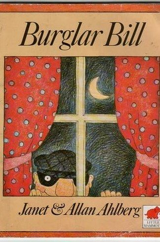 Burglar Bill   33 Books That Will Take Every British Person Right Back To Their Childhood
