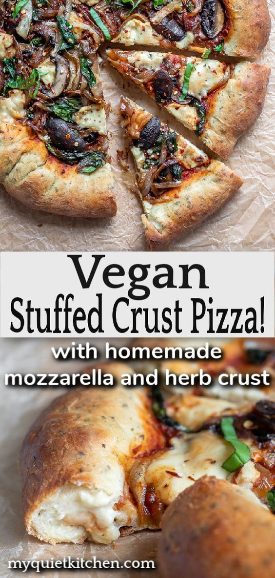Vegan Stuffed Crust Pizza With Homemade Mozzarella and Herb Crust Vegan Stuffed Crust Pizza! With easy vegan cheese, a crisp yet chewy herb crust, and caramelized onion, mushrooms and spinach, it is definitely time for pizza night!