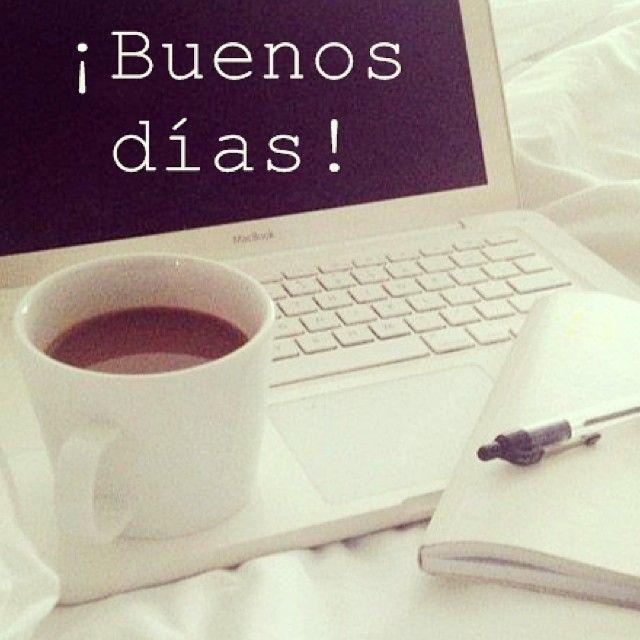 Buenos Dias Ya Estamos En Marcha Con Una Taza De Cafe Y Nuestro Ordenador Que Es Nuest Buenos Dias Cafe Buenos Dias Feliz Miercoles Buenos Dias Feliz Lunes