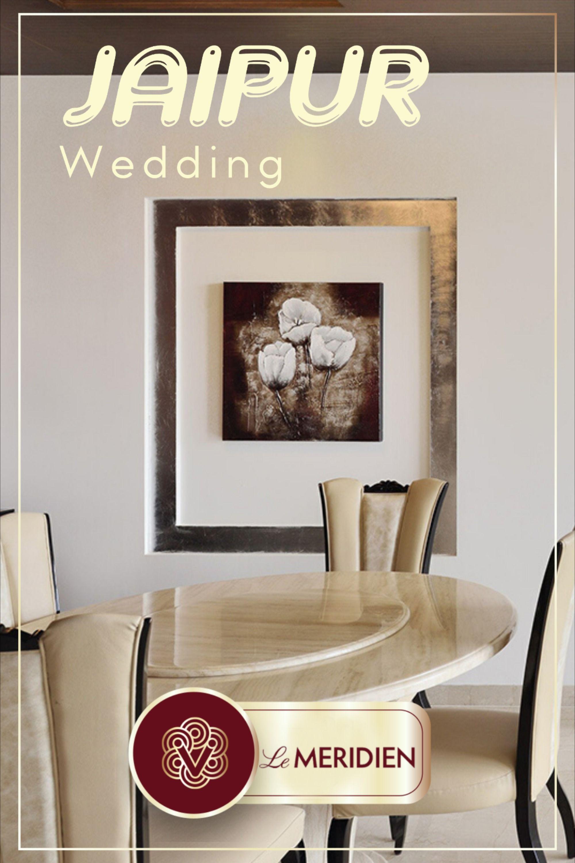 Le Meridien Jaipur Wedding Hotel In 2020 Luxury Destination Wedding Destination Wedding Hotel Wedding