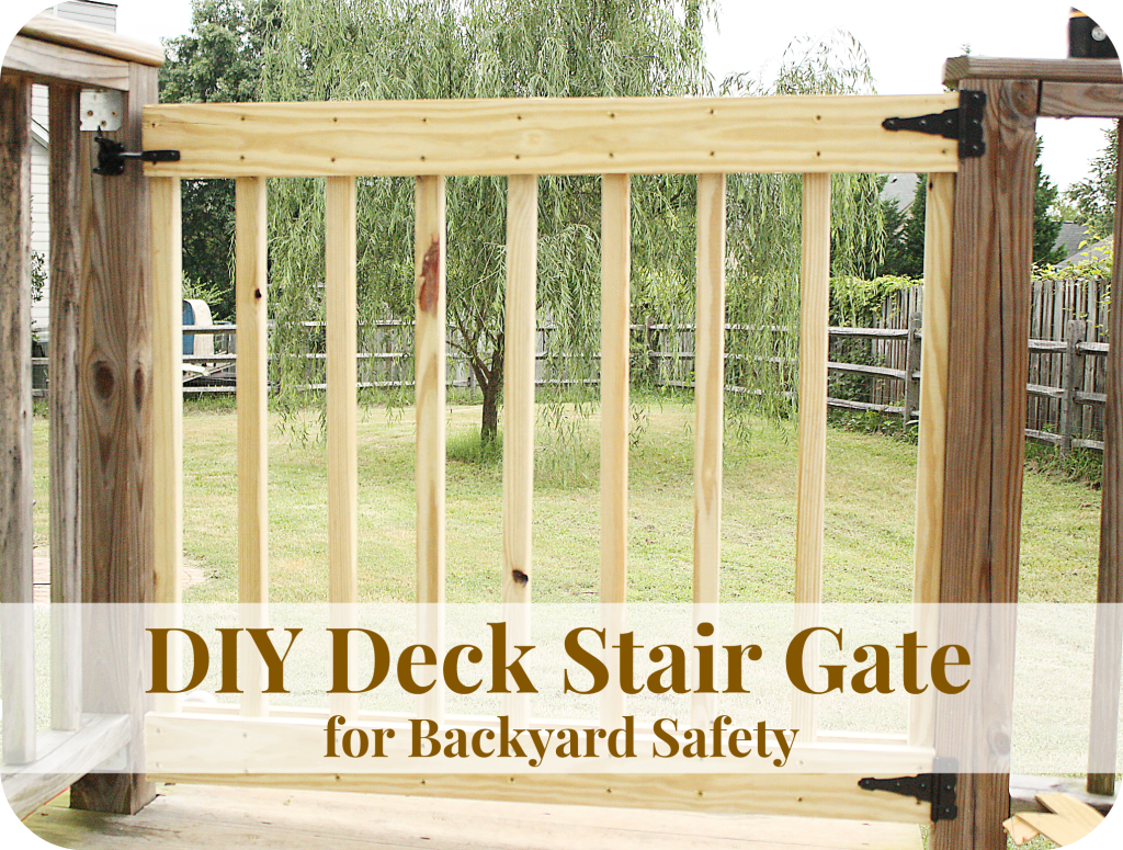 How To Build Your Own Deck Stair Gate Backyard Safety Stair