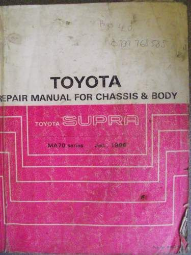 Toyota Supra Chassis  U0026 Body Repair Manual 1986 Rm027e