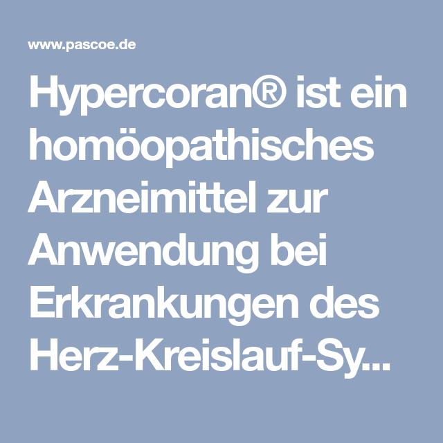 Hypercoran® ist ein homöopathisches Arzneimittel zur Anwendung bei ...