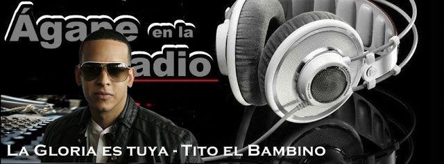 Ágape en la radio: La Gloria es tuya - Tito el Bambino