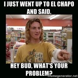 3fdcb5bba3c39c33a62cad5a43ec4ec6 hey i know that guy spicoli meme generator funny stuff