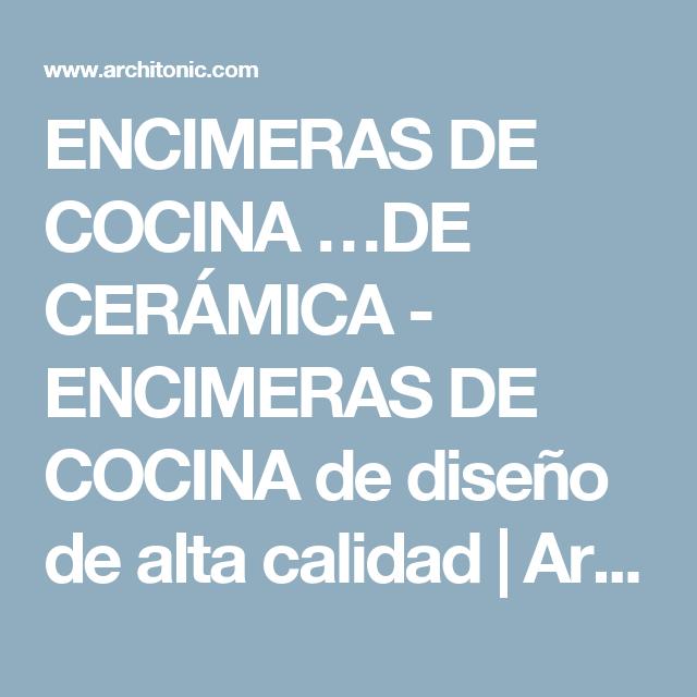 ENCIMERAS DE COCINA …DE CERÁMICA - ENCIMERAS DE COCINA de diseño de alta calidad | Architonic