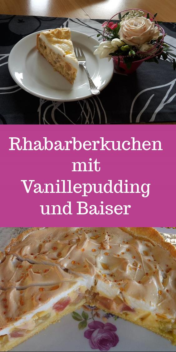 Rhabarberkuchen mit Vanillepudding und Baiser. Über 92 Bewertungen und für ausgezeichnet befunden. Jetzt entdecken und ausprobieren!