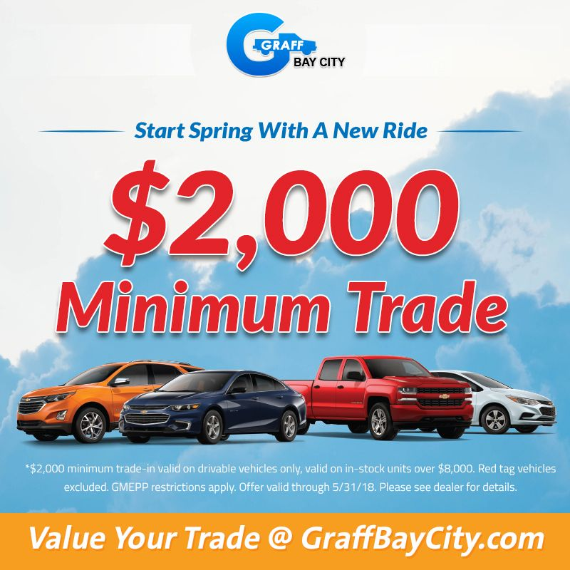 Get 2000 Minimum For Your Trade In At Graff Bay City Trading Bay City How To Apply