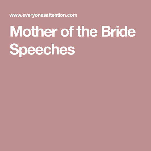 Mother Of The Bride Speeches In 2019