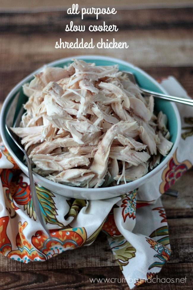 All Purpose Slow Cooker Shredded Chicken | Crumbs and Chaos