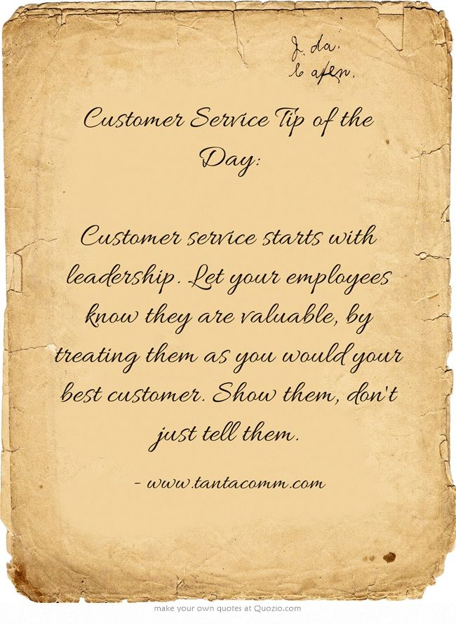 Customer Service Tip of the Day Customer service starts
