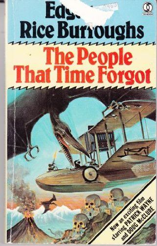 The People That Time Forgot By Edgar Rice Burroughs Fantasy Book Covers Edgar Rice Burroughs Fantasy Books