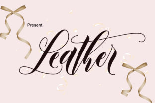The Leather Font Is A Fun Elegant Handwritten That Comes