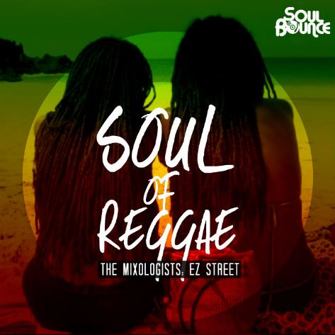 The Mixologists - EZ Street - Soul Of Reggae ( Free Reggae Mixtape - Stream und Download ) - Atomlabor Wuppertal Blog