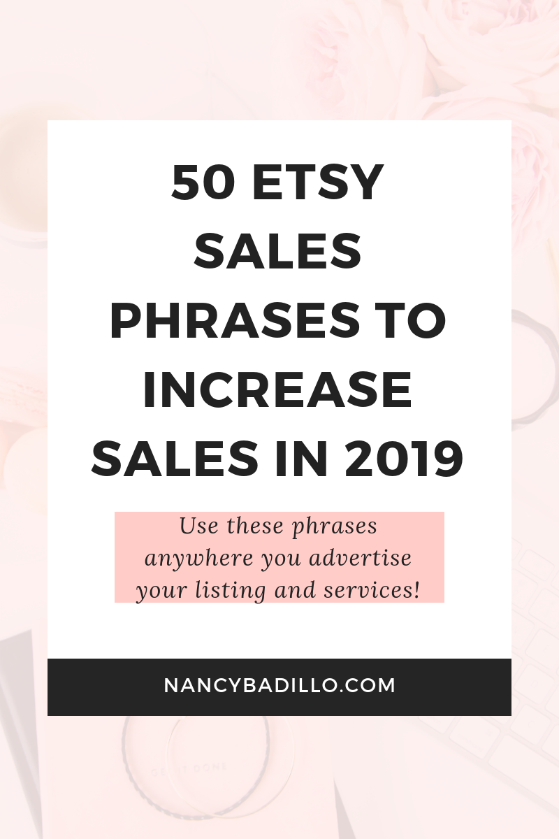 a519d77abc142 50 Etsy Sales Phrases To Increase Sales In 2019 | Etsy Business ...