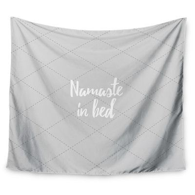 """East Urban Home Namaste In Bed Wall Tapestry Size: 50"""" H x 60"""" W"""