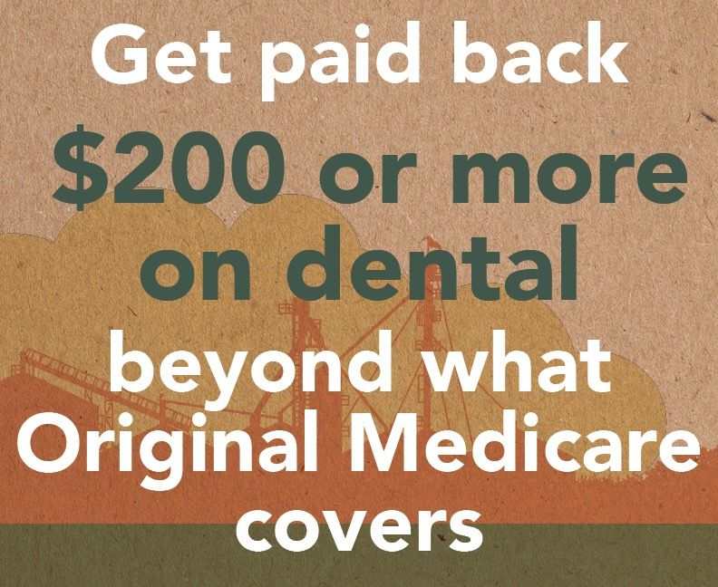 Your Medicare Advantage plan, with this and much more, is