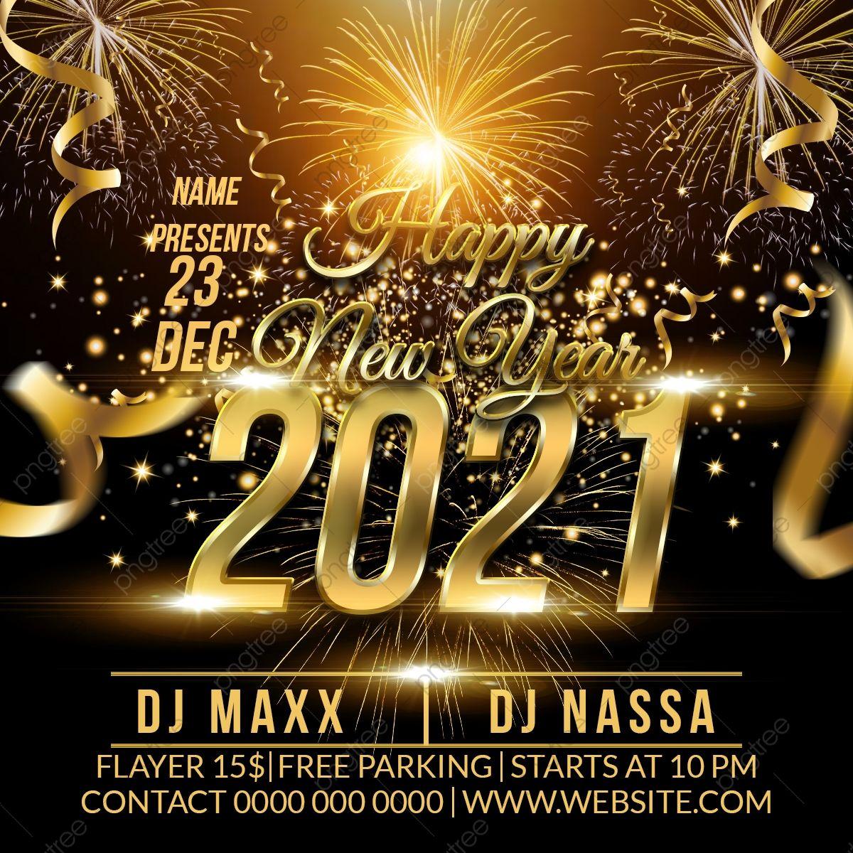 Happy New Years 2021 Dj Party Flyer In 2021 Happy New Years 2021 Happy New Year Banner 2021 Happy New Year