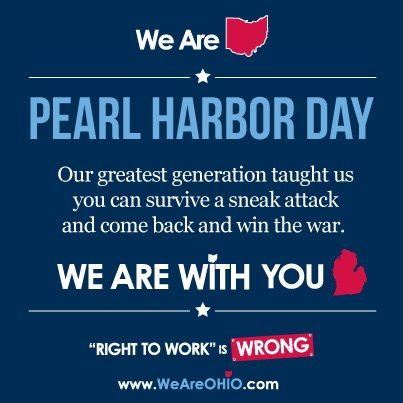 """Beyond offensive: Pro-Union group compares Pearl Harbor to """"Right to Work"""""""