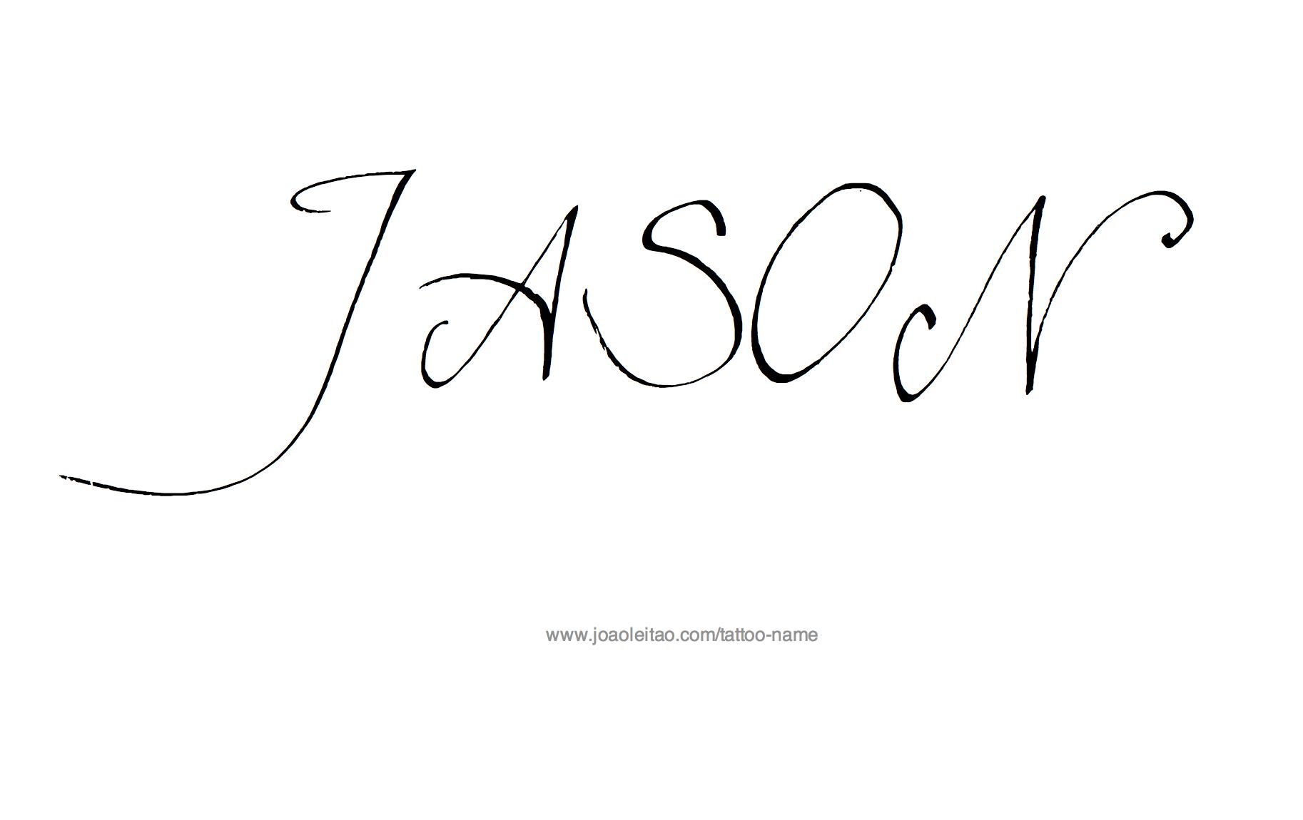 Jason Name Tattoo Designs Name Tattoos Tattoo Designs Tattoo Script