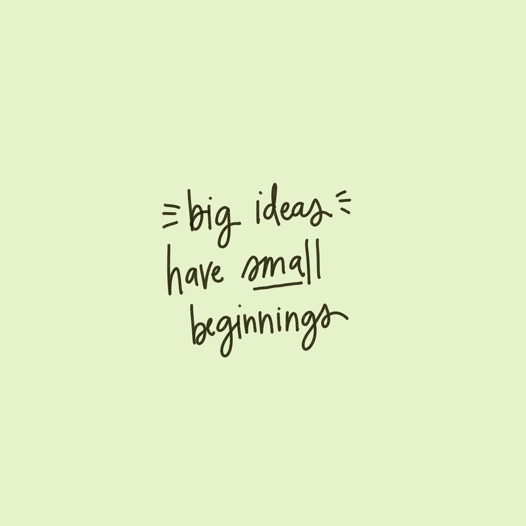 Big ideas have small beginnings ✨ #pacecreative | Words ...