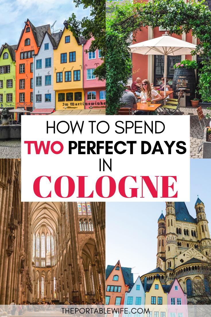 So Verbringen Sie 2 Tage In Koln Deutschland Karte In 2020 Koln Deutschland Europa Reiseziele Reisen Deutschland