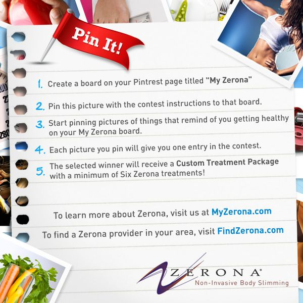 Welcome to our first Zerona Pintrest contest! You have a chance to win a custom Zerona package with at least six treatments! See rules on the picture for full details.