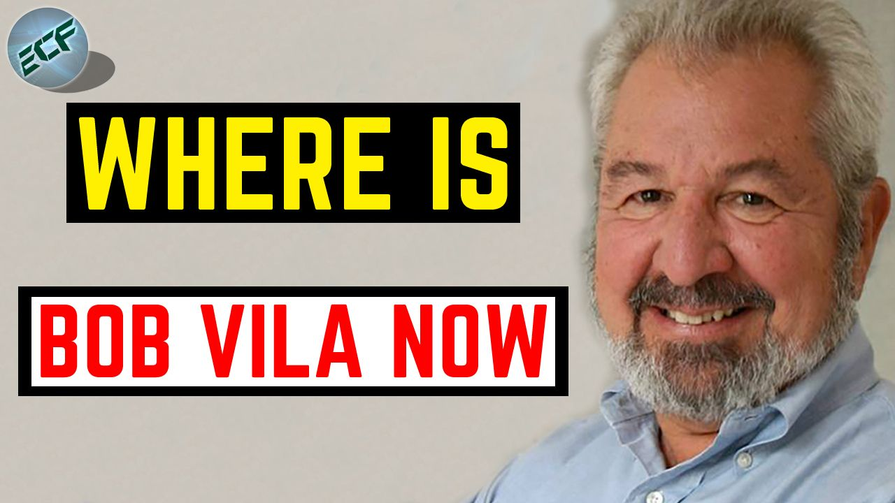 Bob Vila Is Widely Famous For His Work In The Home Renovation Tv