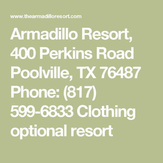Armadillo Resort 400 Perkins Road Poolville Tx 76487 Phone 817