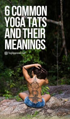 6 common yogainspired tattoos and their meanings