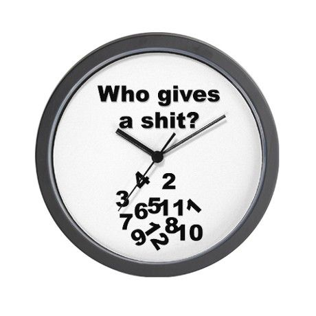 Who Gives A Shit Wall Clock Clock Novelty Clocks Wall Clock Design